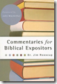 Jim Rosscup's Commentaries for Biblical Expositors