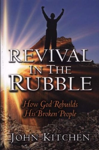 Revival in the Rubble: How God Rebuilds His Broken People