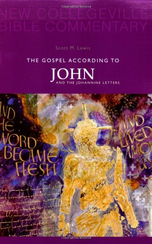 Gospel According to John And the Johannine Letters