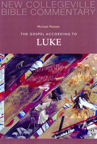 The Gospel According to Luke: New Testament