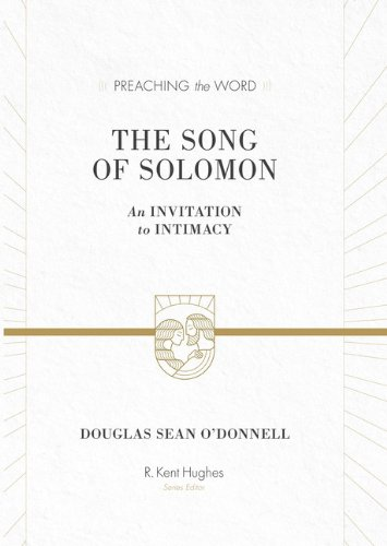 The Song of Solomon: An Invitation to Intimacy