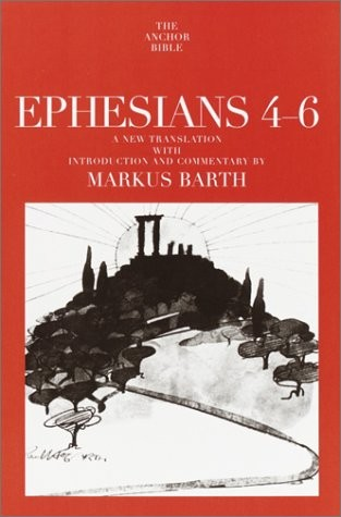 Ephesians: Translation and Commentary on Chapters 4-6