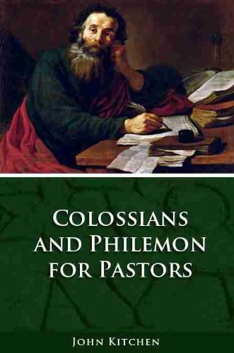 Colossians and Philemon for Pastors