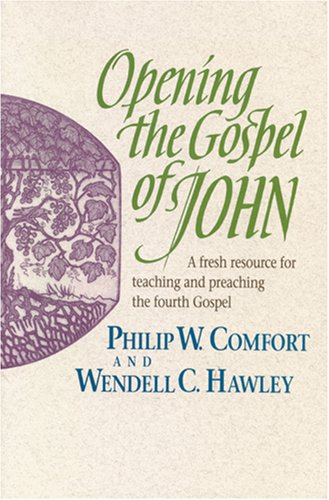 Opening the Gospel of John