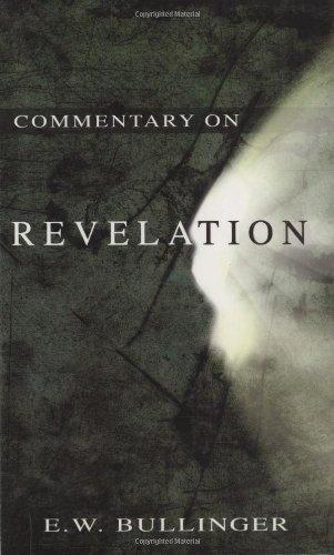 Commentary on Revelation by Ethelbert William Bullinger ...