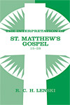 The Interpretation of St. Matthew's Gospel 15-28