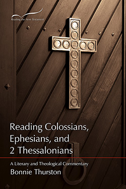 Reading Colossians, Ephesians, & 2 Thessalonians: A Literary and Theological Commentary