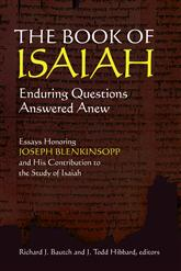 The Book of Isaiah: Enduring Questions Answered Anew