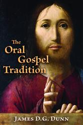 The Oral Gospel Tradition