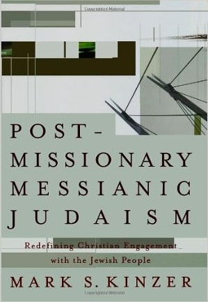Post-missionary Messianic Judaism: Redefining Christian Engagement with the Jewish People