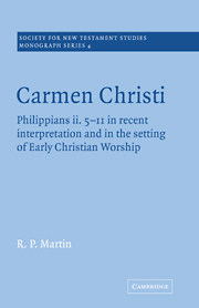 Carmen Christi: Philippians ii. 5-11 in recent interpretation and in the setting of early Christian worship
