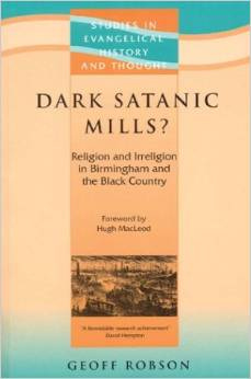 Dark Satanic Mills: Religion and Irreligion in Birmingham and the Black Country