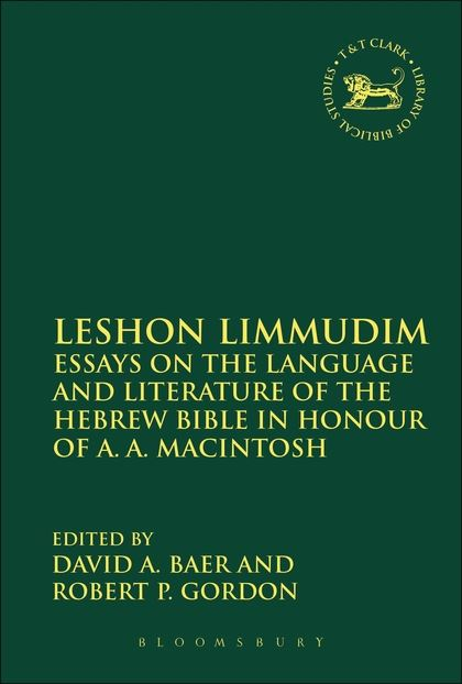 Leshon Limmudim: Essays on the Language and Literature of the Hebrew Bible in Honour of A.A. Macintosh