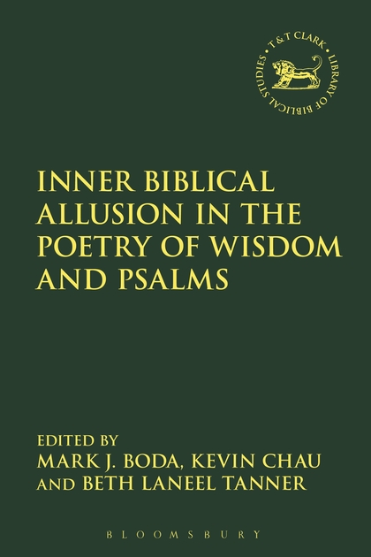 Inner Biblical Allusion in the Poetry of Wisdom and Psalms