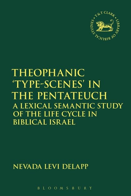 "Theophanic ""Type-Scenes"" in the Pentateuch"