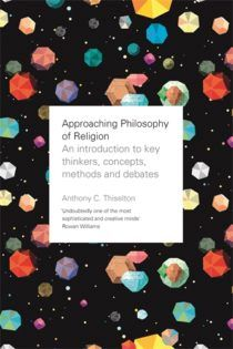 Approaching the Study of Theology: An introduction to key thinkers, concepts, methods and debates