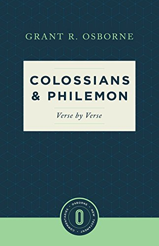 Colossians & Philemon: Verse by Verse