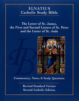 The Letters of St. James, St. Peter and St. Jude: Commentary, Notes and Study Questions