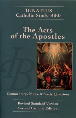The Acts of the Apostles: Commentary, Notes & Study Questions