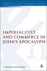 Imperial Cult and Commerce in John's Apocalypse