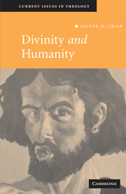 Divinity and Humanity: The Incarnation Reconsidered
