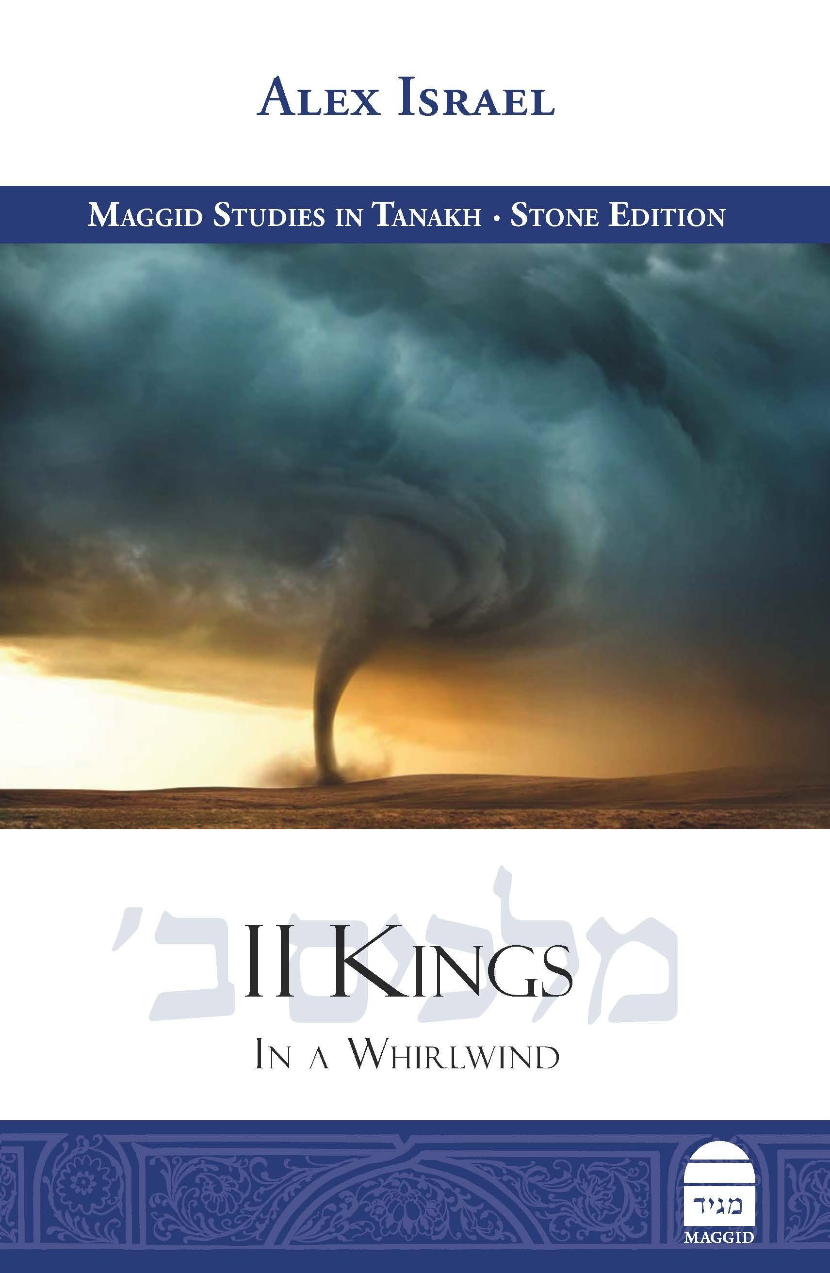 II Kings: In a Whirlwind
