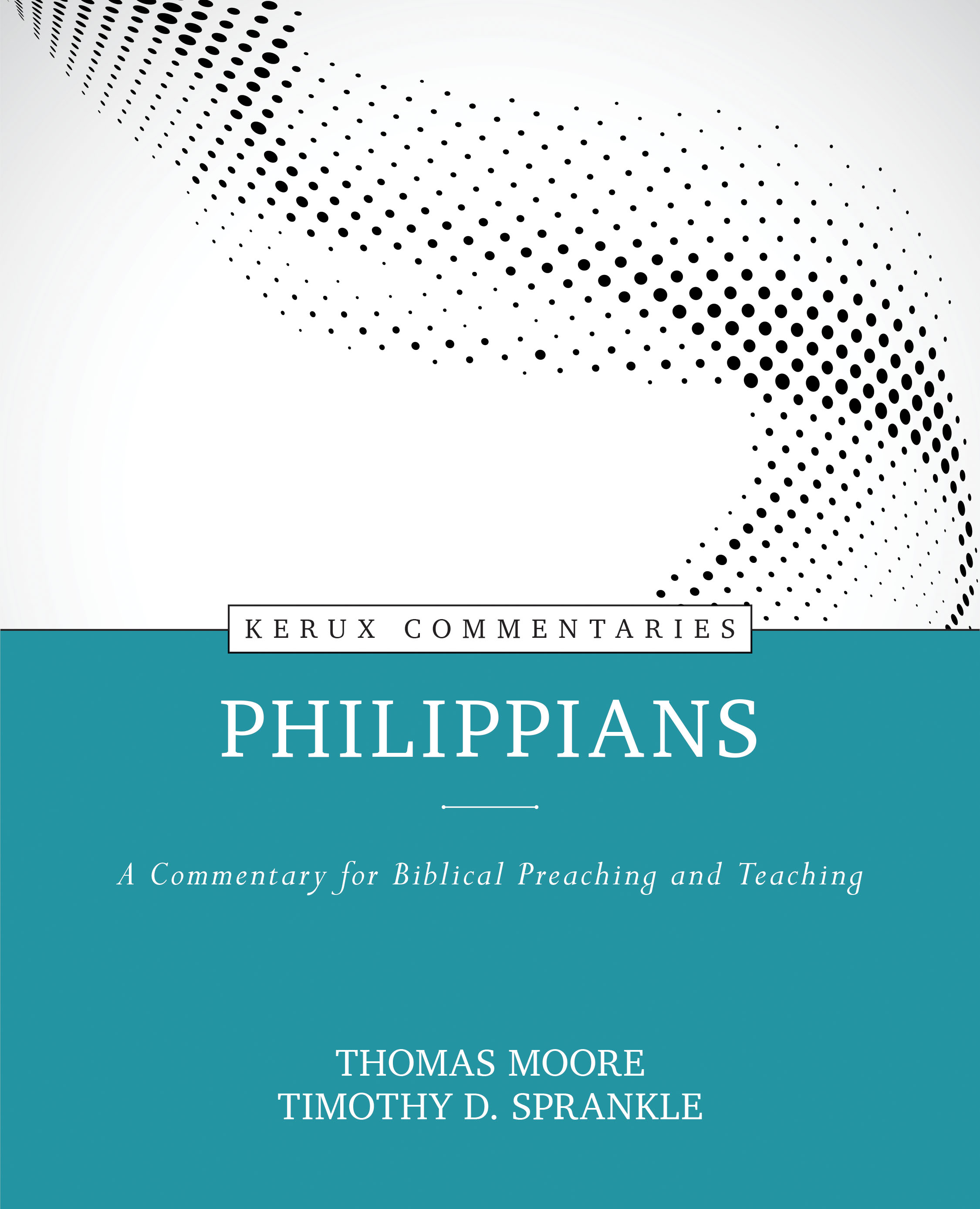 Philippians: A Commentary for Biblical Preaching and Teaching