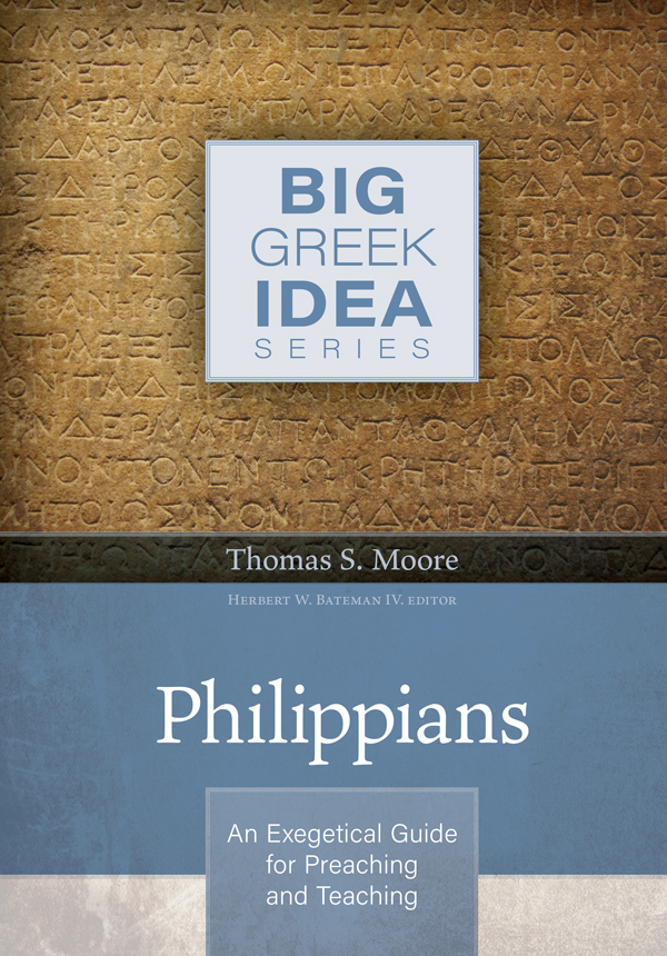 Philippians: An Exegetical Guide for Preaching and Teaching