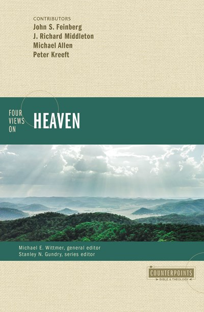 Four Views on Heaven