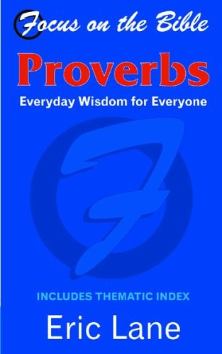 Proverbs: Everyday Wisdom for Everyone