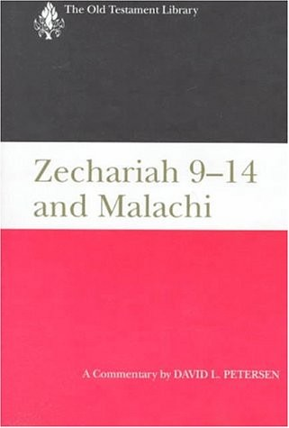 Zechariah 9-14 and Malachi