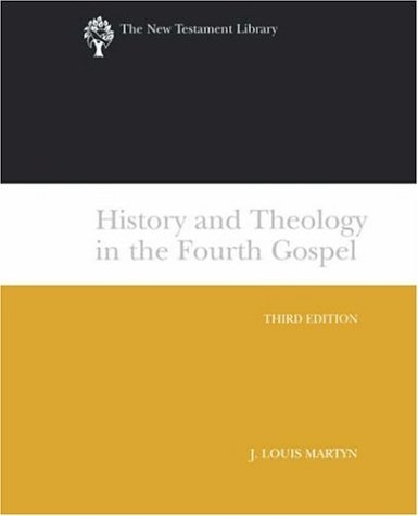 History and Theology in the Fourth Gospel