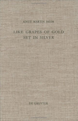 Like Grapes of Gold Set in Silver: An Interpretation of Proverbial Clusters in Proverbs 10:1-22:16