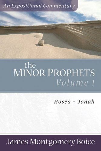 The Minor Prophets: Volume 1: Hosea-Jonah