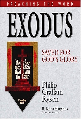 Exodus: Saved for God's Glory