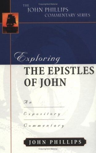 Exploring the Epistles of John