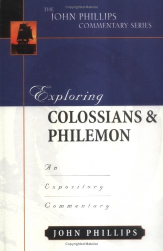 Exploring Colossians and Philemon