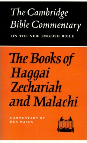 The Books of Haggai, Zechariah and Malachi