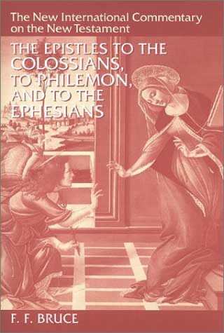 The Epistles to the Colossians, to Philemon, and to the Ephesians
