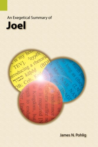 An Exegetical Summary of Joel