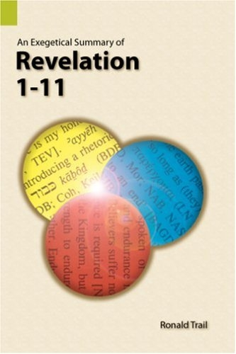 An Exegetical Summary of Revelation