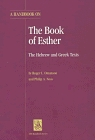 A Handbook on the Book of Esther: The Hebrew and Greek Texts