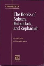 A Handbook on the Books of Nahum, Habakkuk, and Zephaniah