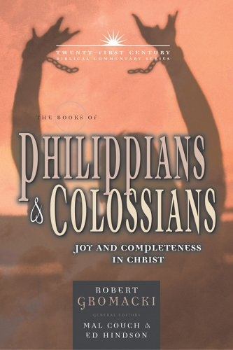 The Books of Philippians and Colossians: Joy and Completeness in Christ
