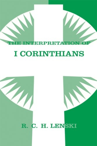 The Interpretation of I Corinthians