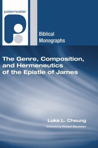 The Genre, Composition, and Hermeneutics of the Epistle of James