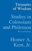 Treasures of Wisdom: Studies in Colossians & Philemon