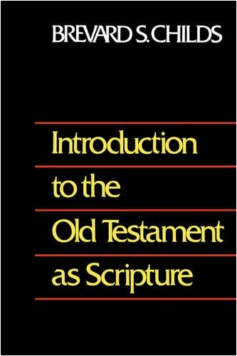 Introduction to Old Testament as Scripture