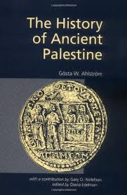 The History of Ancient Palestine: (from the Palaeolithic Period to Alexander's Conquest)