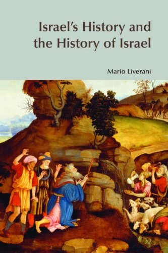 Israel's History and the History of Israel (BibleWorld)